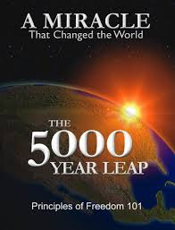 The 5000 Year Leap: Revisiting Americas Founders and OUR Constitution